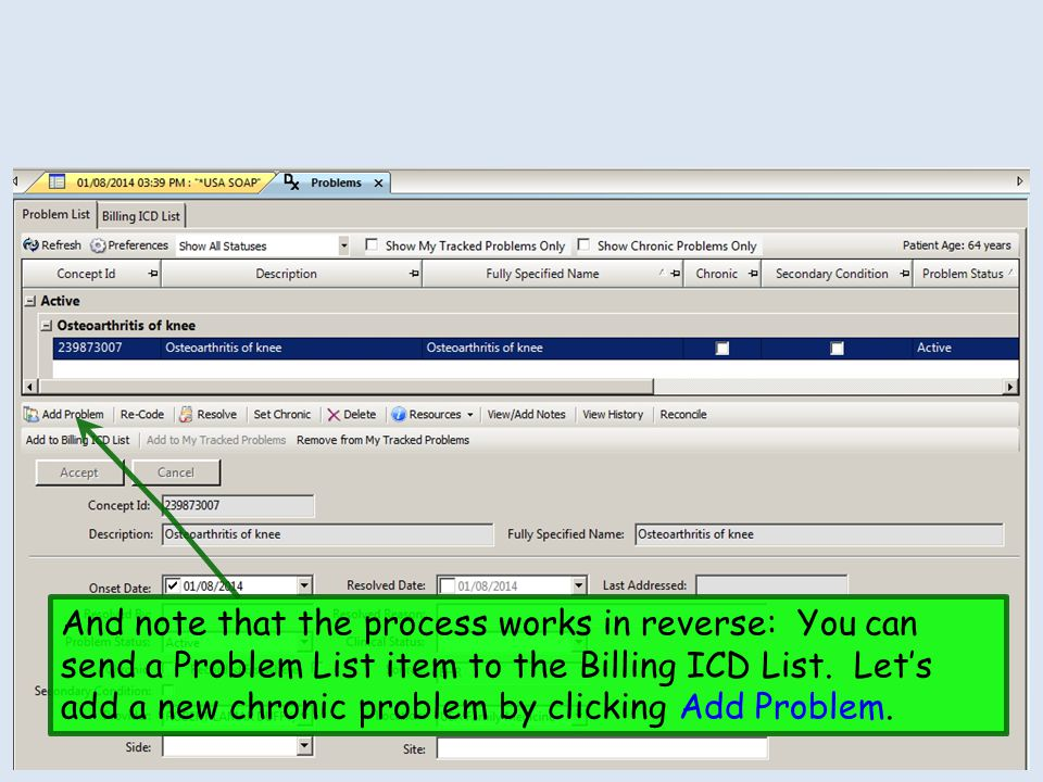 And note that the process works in reverse: You can send a Problem List item to the Billing ICD List.