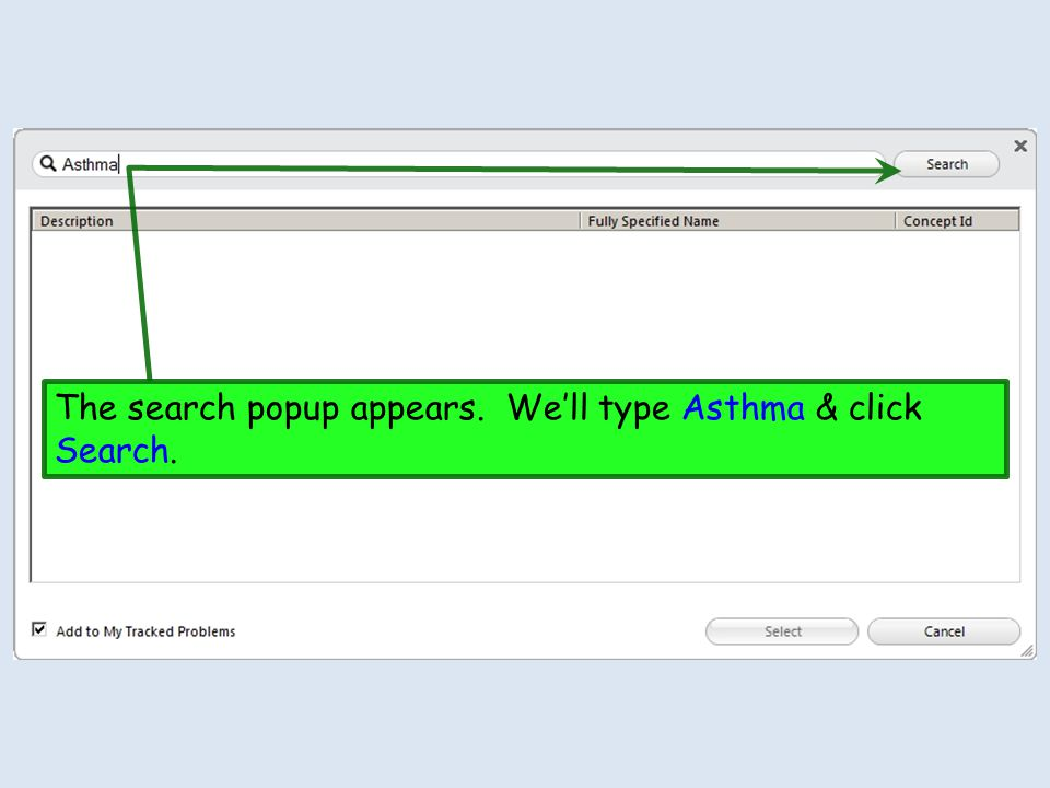 The search popup appears. We'll type Asthma & click Search.