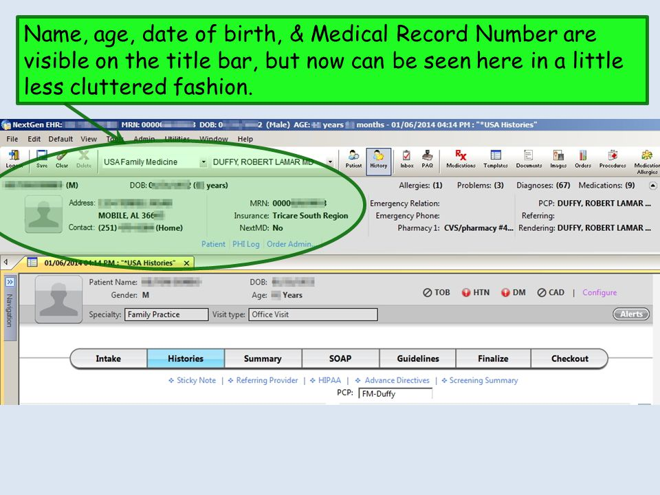 Name, age, date of birth, & Medical Record Number are visible on the title bar, but now can be seen here in a little less cluttered fashion.