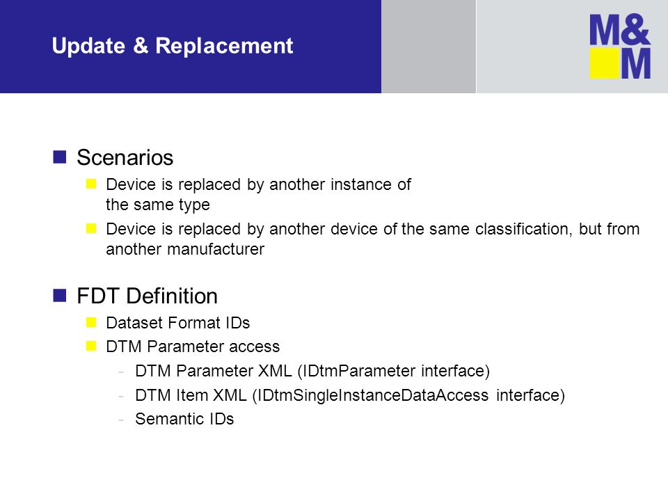 Update & Replacement Scenarios FDT Definition