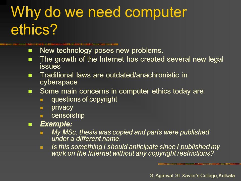 Why do we need computer ethics