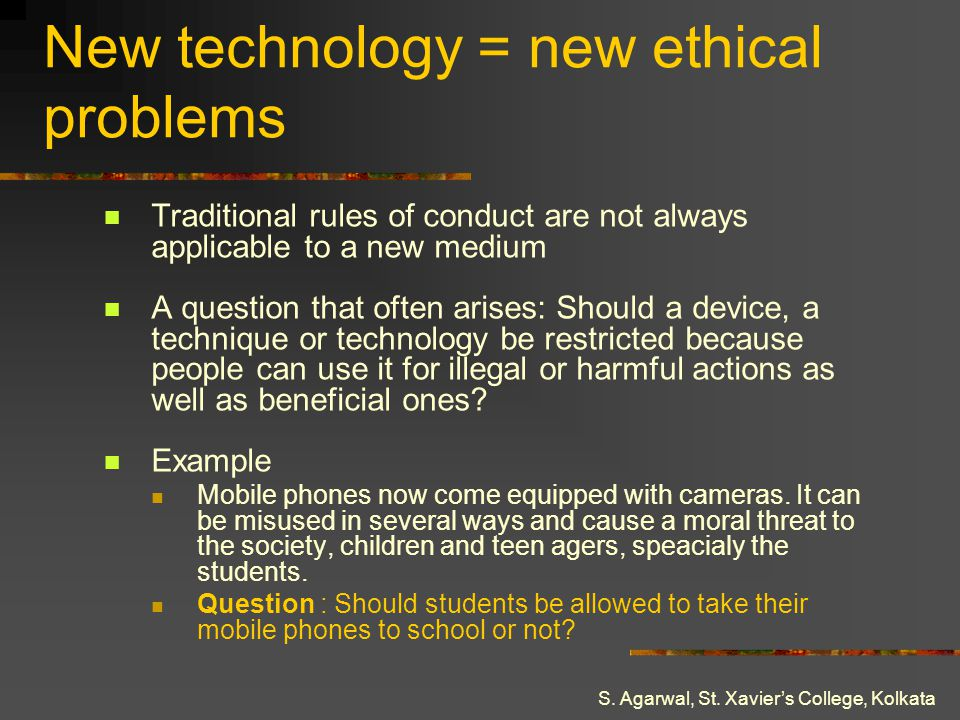 New technology = new ethical problems