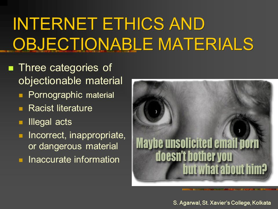 INTERNET ETHICS AND OBJECTIONABLE MATERIALS