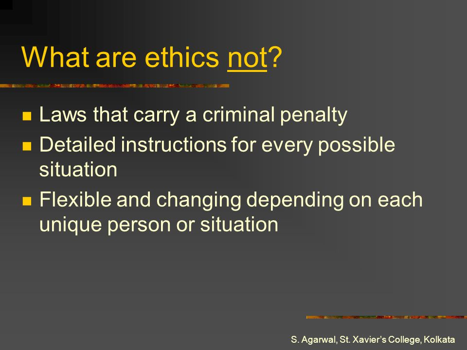 What are ethics not Laws that carry a criminal penalty
