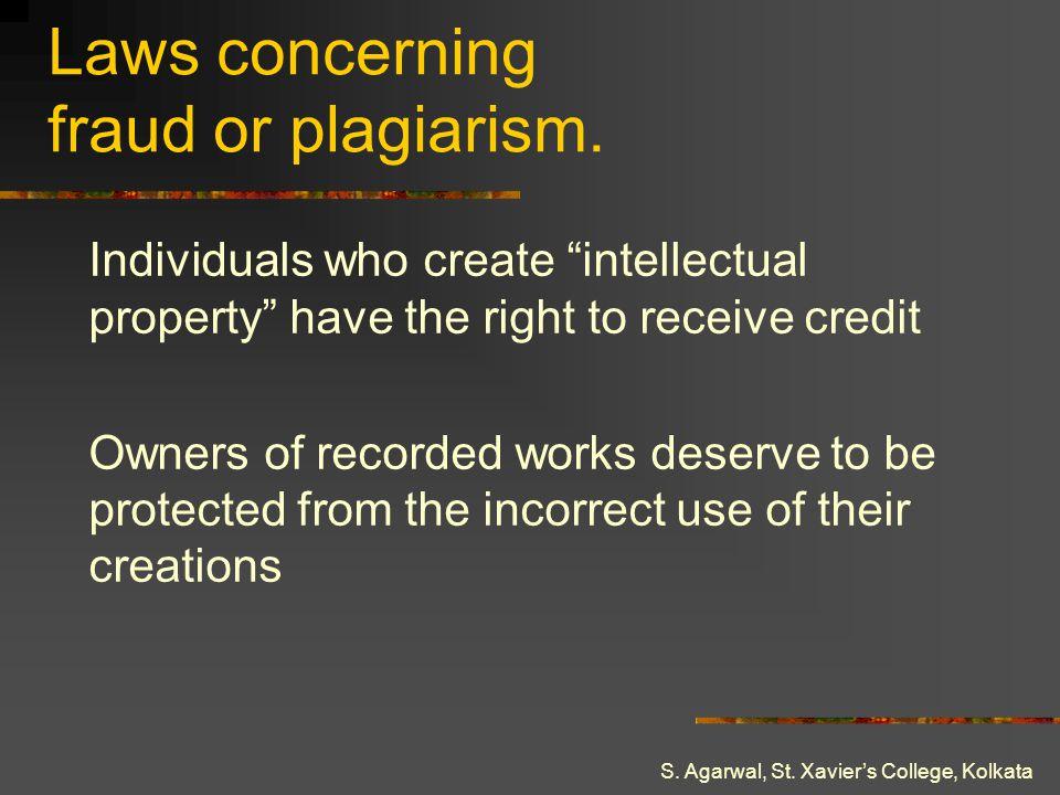 Laws concerning fraud or plagiarism.
