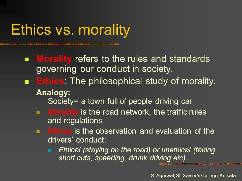 Ethics vs. morality Morality refers to the rules and standards governing our conduct in society. Ethics: The philosophical study of morality.