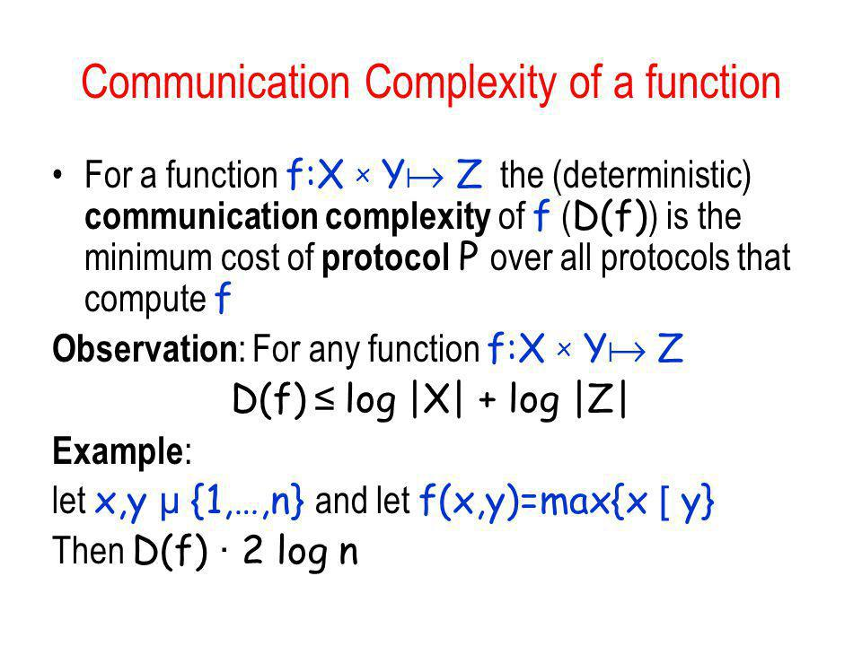 Communication Complexity of a function