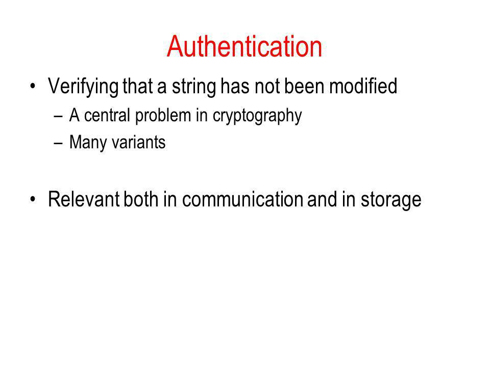 Authentication Verifying that a string has not been modified