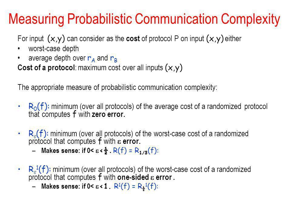 Measuring Probabilistic Communication Complexity