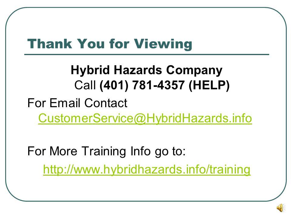 Hybrid Hazards Company Call (401) 781-4357 (HELP)