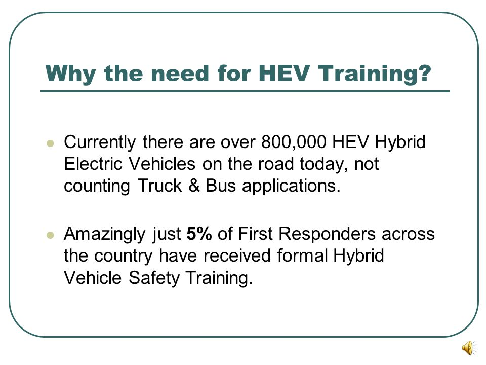 Why the need for HEV Training