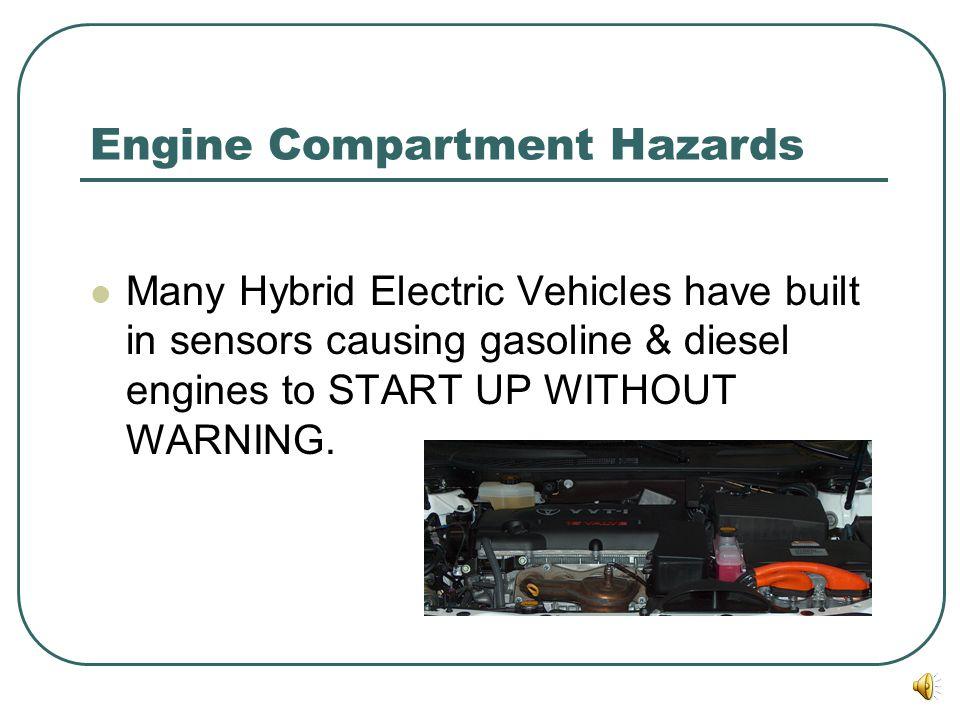 Engine Compartment Hazards