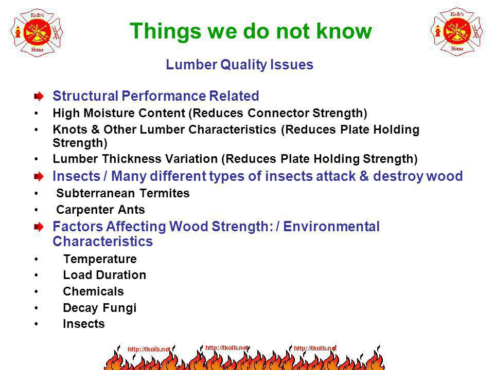 Things we do not know Lumber Quality Issues