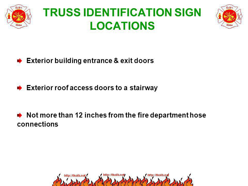 TRUSS IDENTIFICATION SIGN LOCATIONS