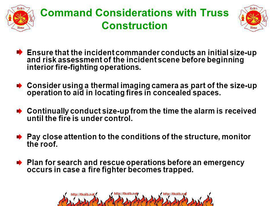 Command Considerations with Truss Construction