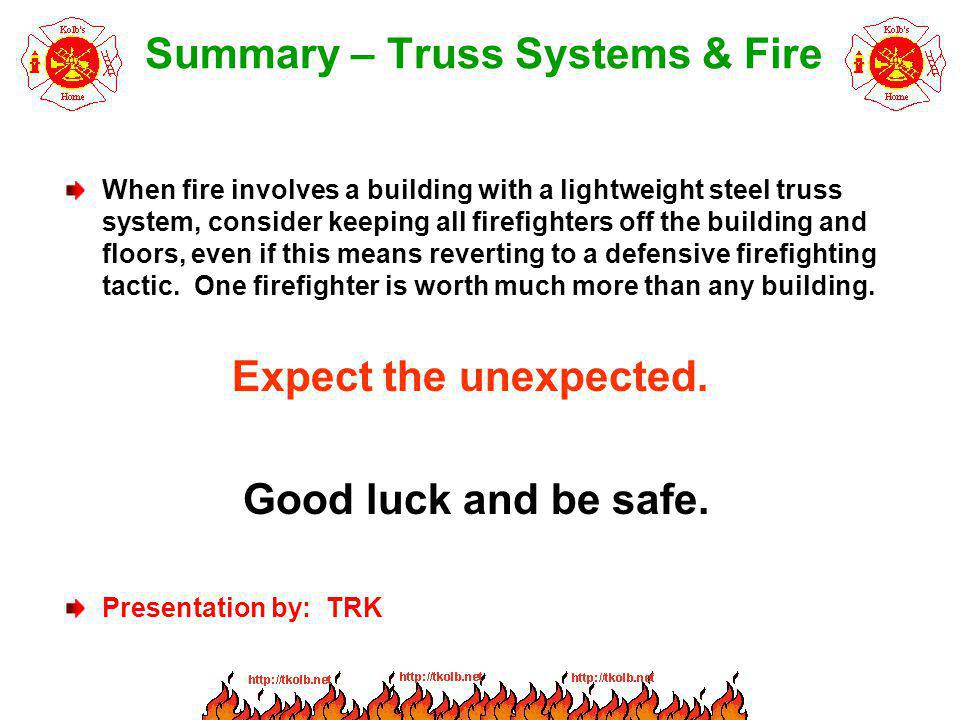 Summary – Truss Systems & Fire