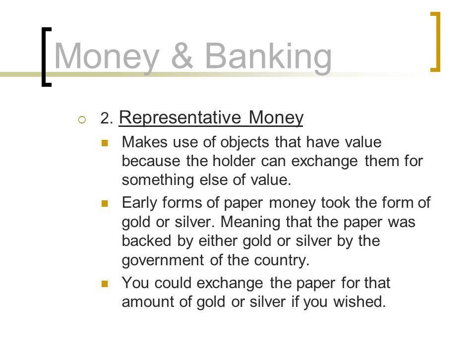 Money & Banking 2. Representative Money