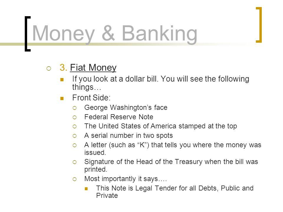 Money & Banking 3. Fiat Money