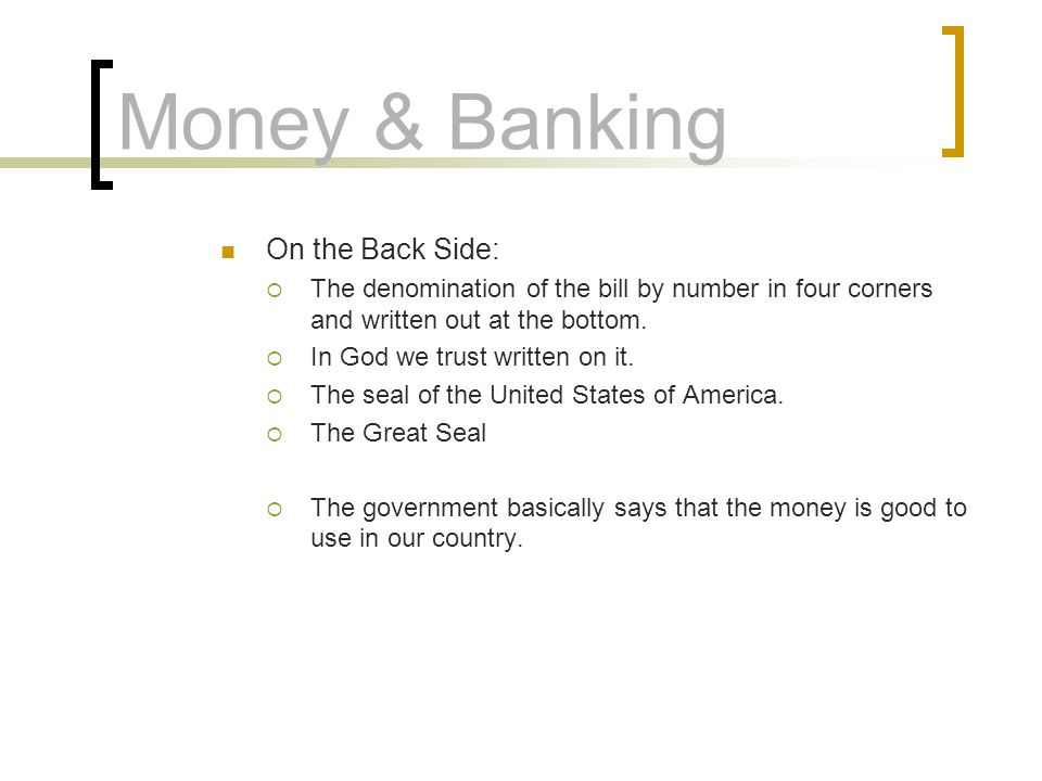 Money & Banking On the Back Side: