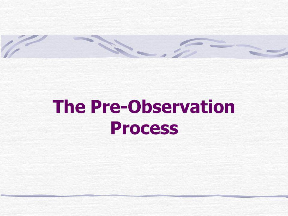 The Pre-Observation Process