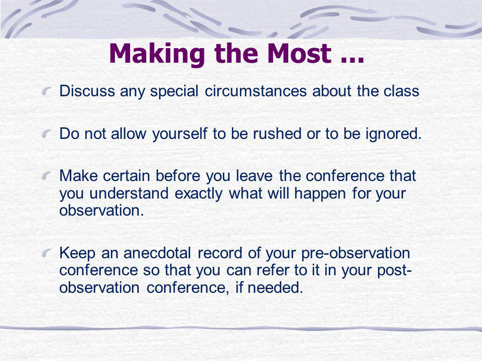 Making the Most ... Discuss any special circumstances about the class