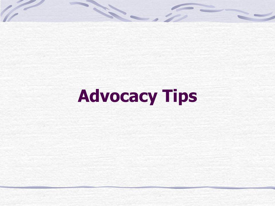 Advocacy Tips