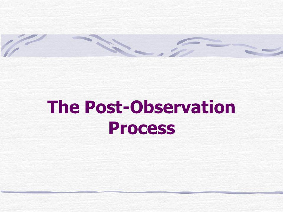 The Post-Observation Process