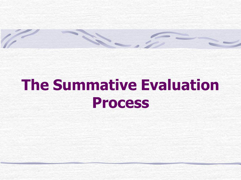 The Summative Evaluation Process