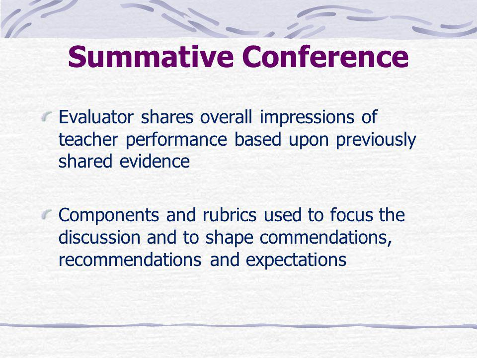 Summative Conference Evaluator shares overall impressions of teacher performance based upon previously shared evidence.