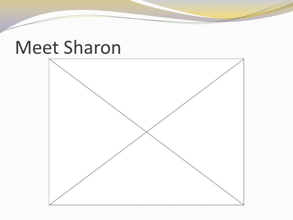 Meet Sharon