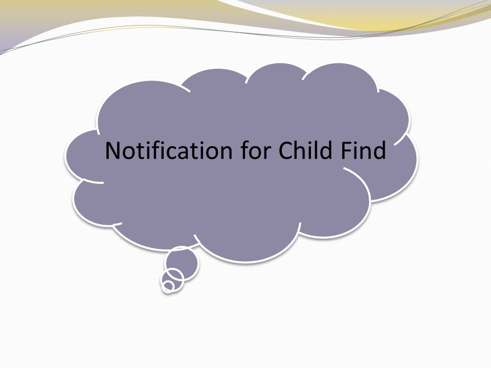 Notification for Child Find