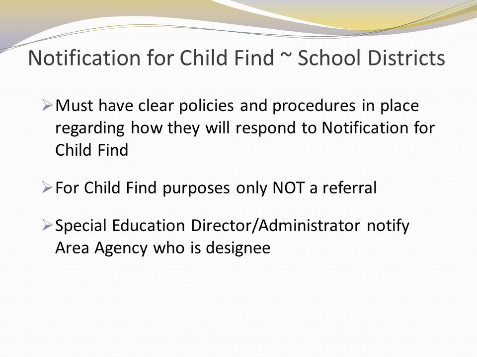 Notification for Child Find ~ School Districts
