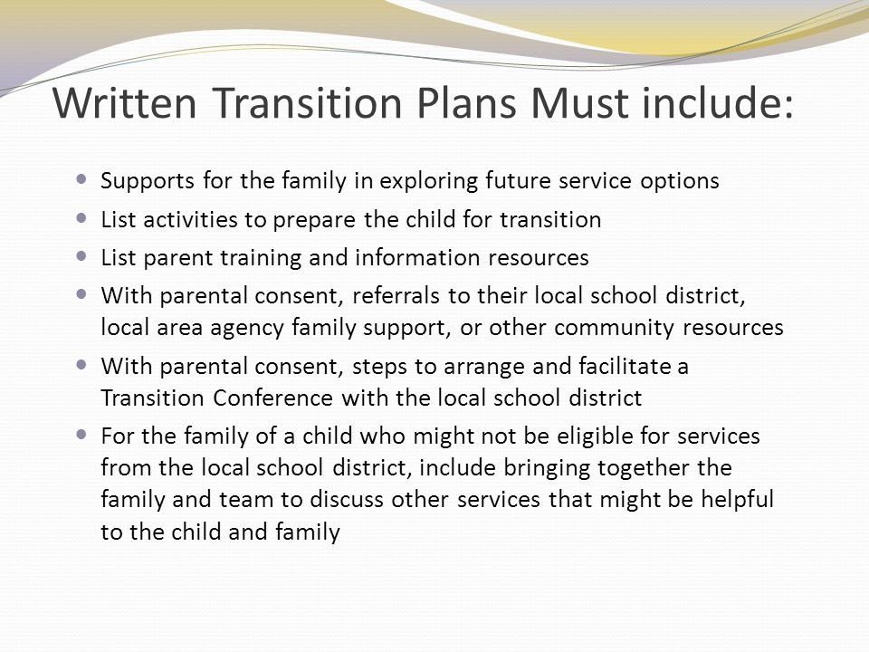 Written Transition Plans Must include: