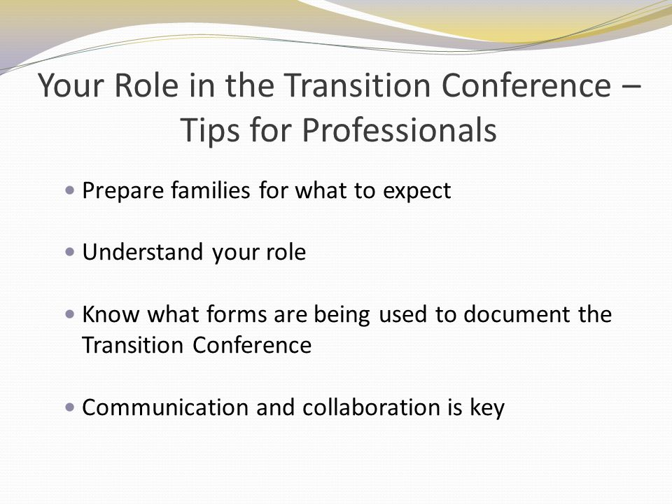 Your Role in the Transition Conference – Tips for Professionals