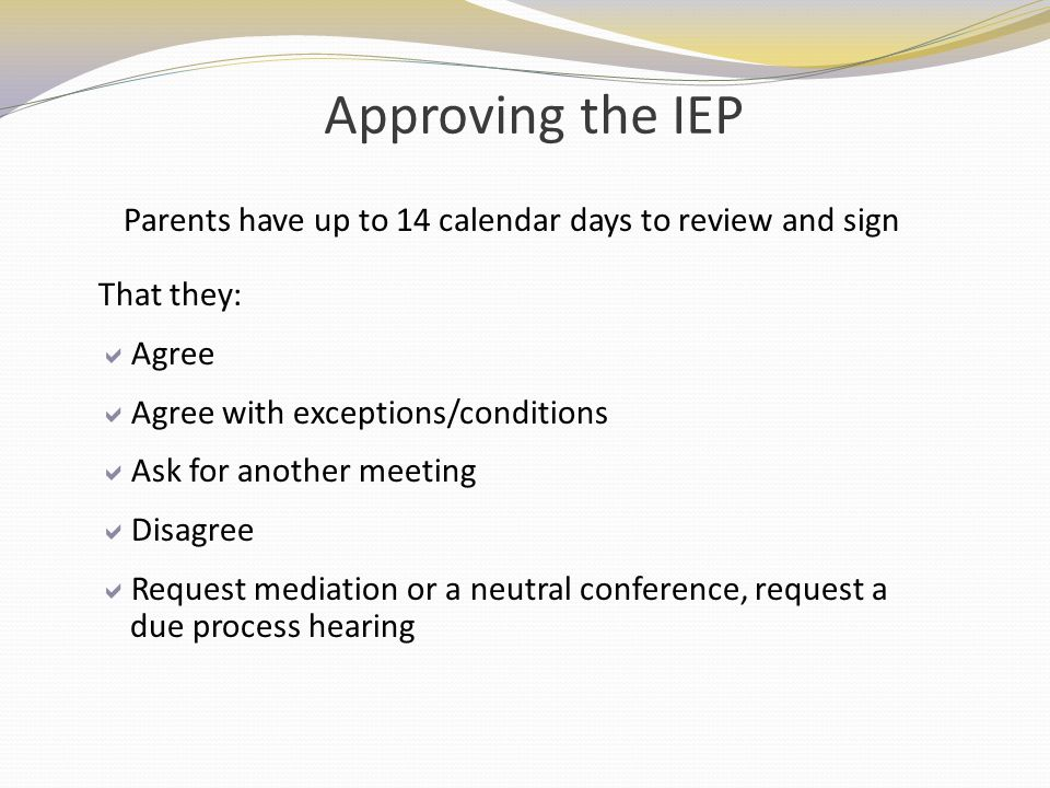 Parents have up to 14 calendar days to review and sign