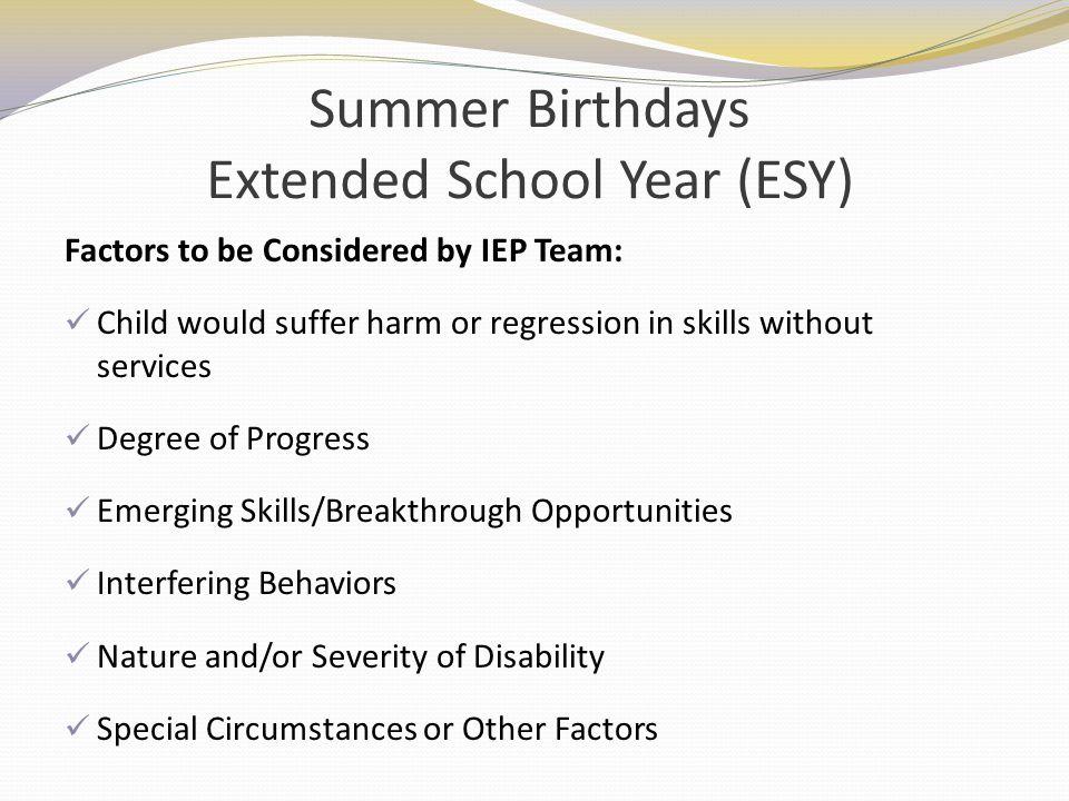 Summer Birthdays Extended School Year (ESY)