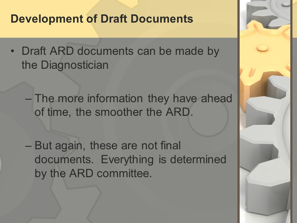 Development of Draft Documents