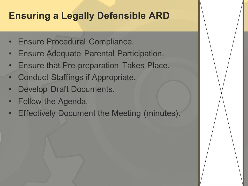 Ensuring a Legally Defensible ARD