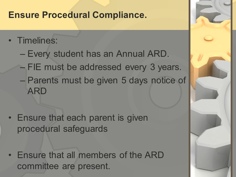 Ensure Procedural Compliance.