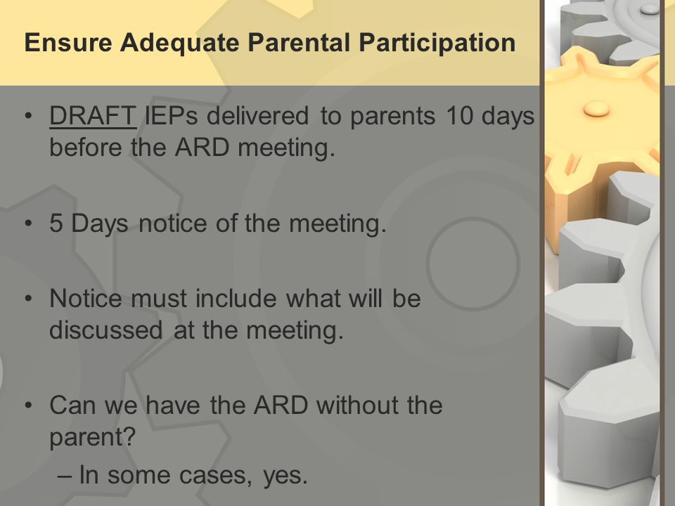 Ensure Adequate Parental Participation