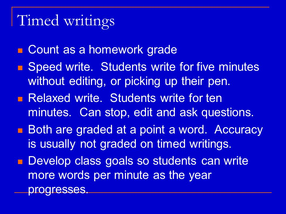 Timed writings Count as a homework grade