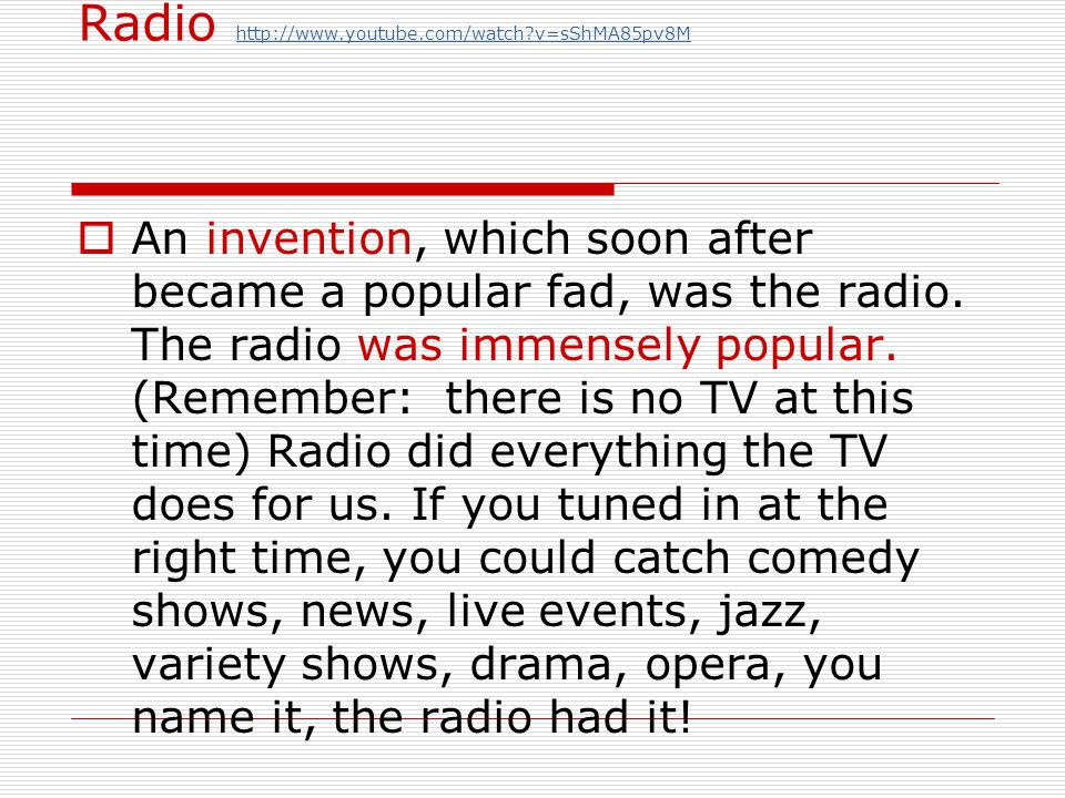 Radio http://www.youtube.com/watch v=sShMA85pv8M