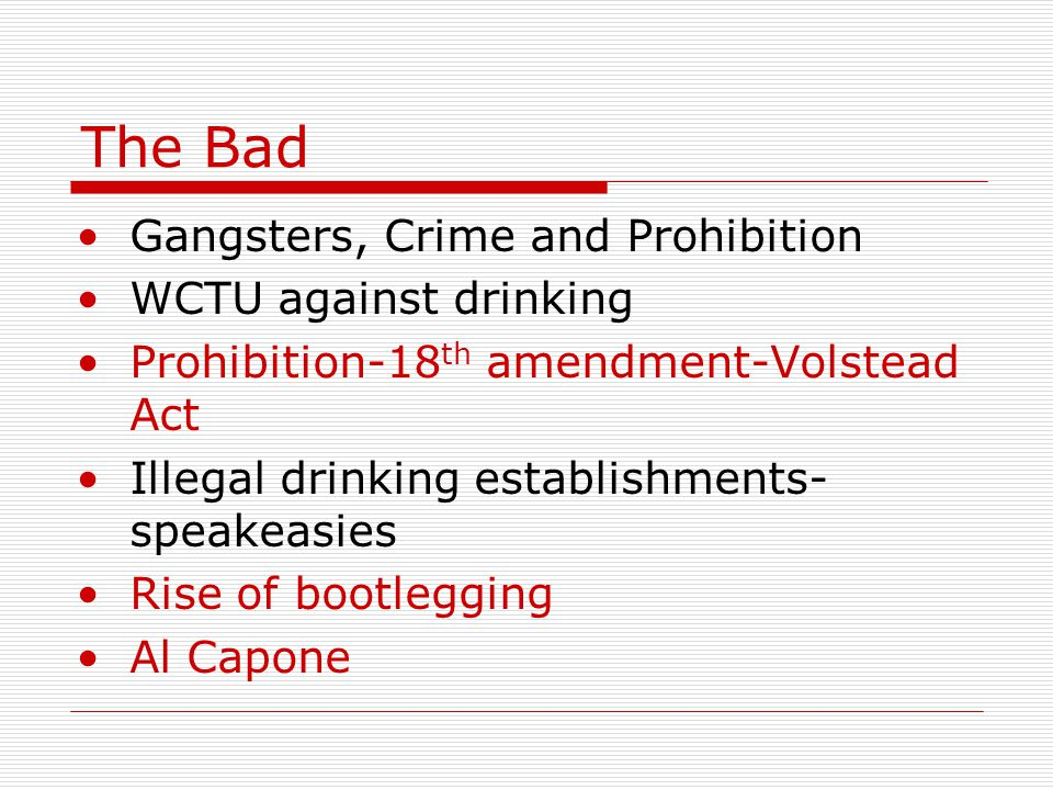 The Bad Gangsters, Crime and Prohibition WCTU against drinking