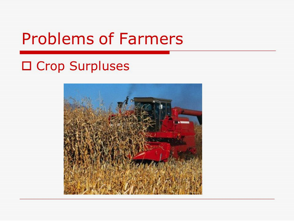 Problems of Farmers Crop Surpluses
