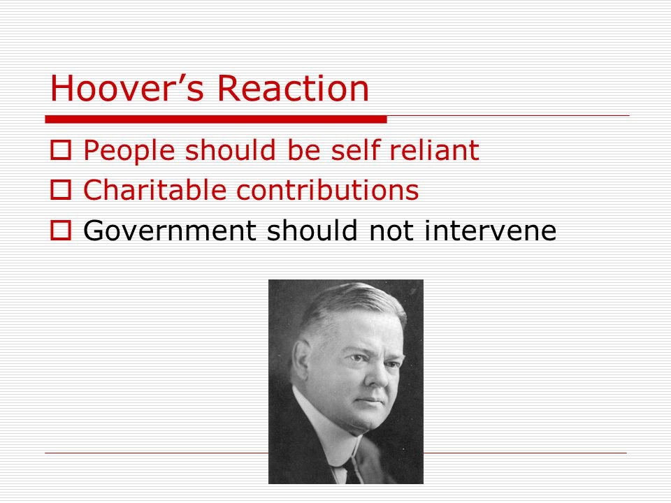 Hoover's Reaction People should be self reliant