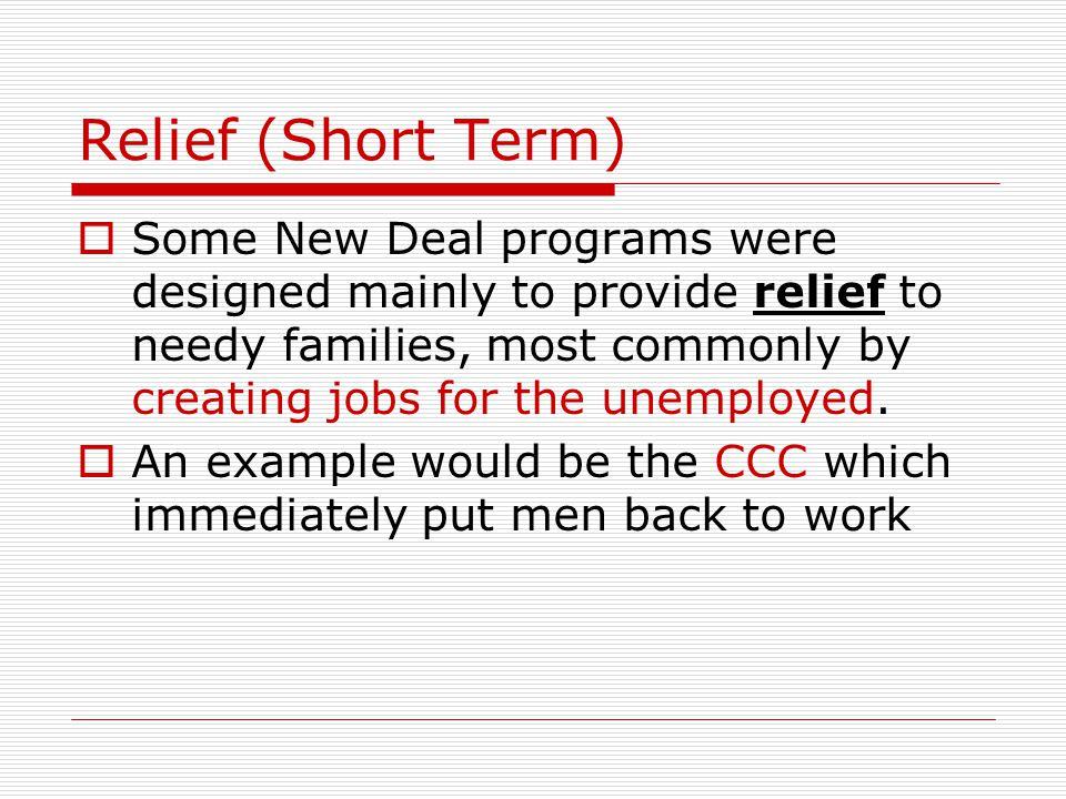 Relief (Short Term)