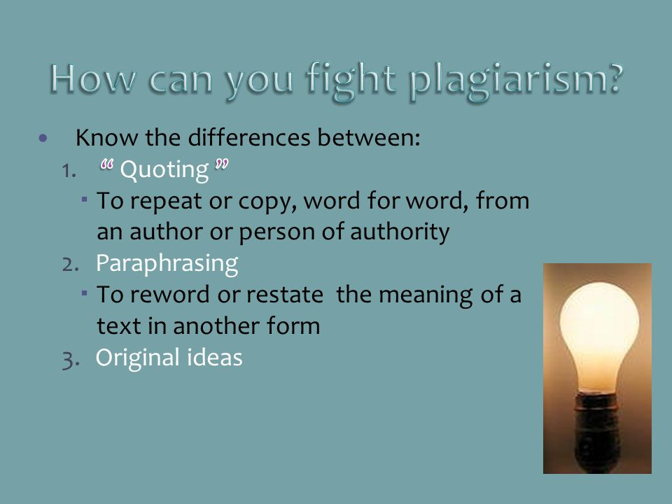How can you fight plagiarism