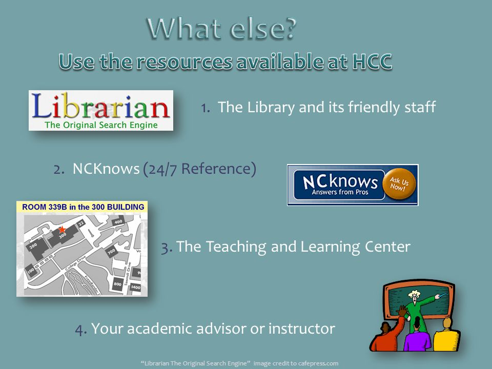 Use the resources available at HCC
