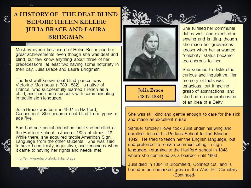 A History of the Deaf-Blind Before Helen Keller: Julia Brace and Laura Bridgman