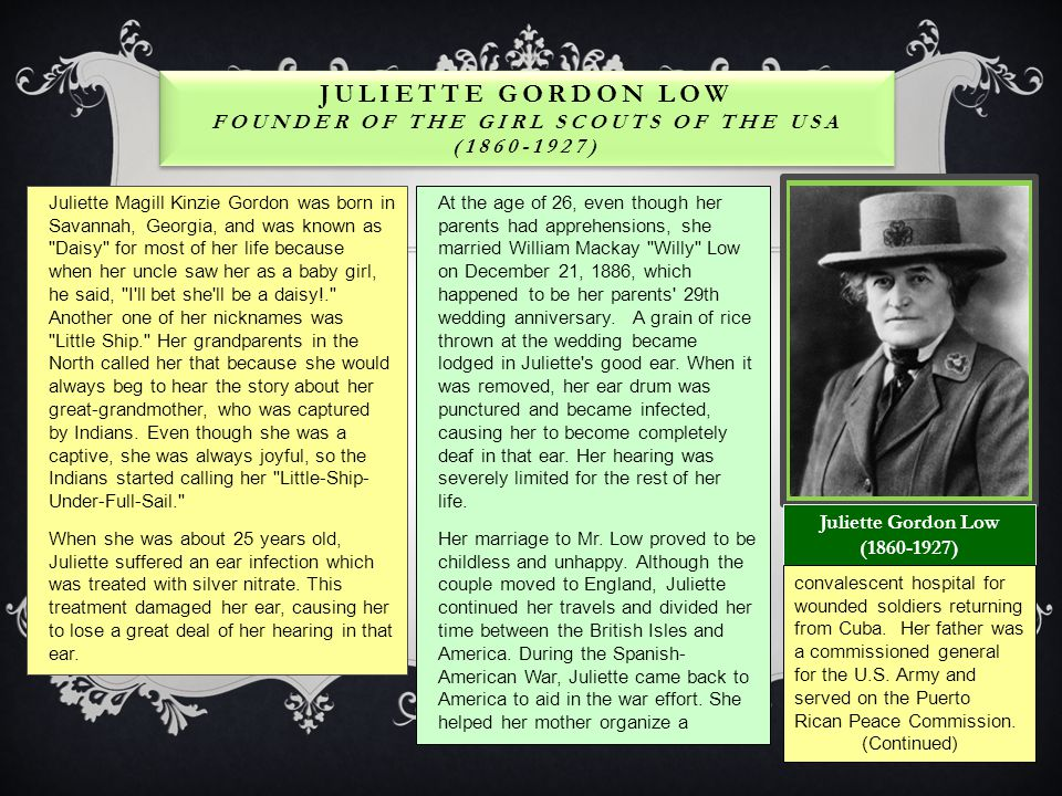 Juliette Gordon Low Founder of the Girl Scouts of the USA (1860-1927)